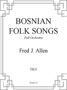 Bosnian Folk Songs - Full Orchestra