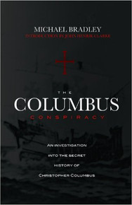 THE COLUMBUS CONSPIRACY, by Michael Bradley