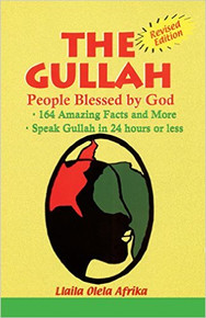 THE GULLAH: People Blessed by God, by Llaila Afrika