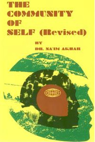 THE COMMUNITY OF SELF (REVISED), by Dr. Na'im Akbar