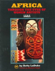 AFRICA THROUGH THE EYES OF WOMEN ARTISTS, by Betty LaDuke, Preface by Elizabeth Catlett