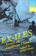 EX-ILES: Essays on Caribbean Cinema, Edited by Mbye Cham