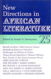 AFRICAN LITERATURE TODAY, Vol. 25, New Directions in African Literature, Edited by Ernest N. Emenyonu