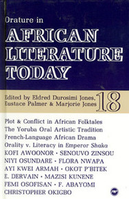 AFRICAN LITERATURE TODAY, Vol. 18, Orature in African Literature, Edited by Eldred Durosimi Jones, Eustace Palmer & Marjorie Jones