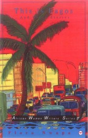 THIS IS LAGOS: AND OTHER STORIES, Flora Nwapa