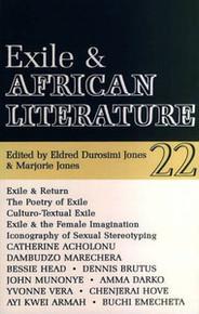 AFRICAN LITERATURE TODAY, Vol. 22, Exile and African Literature, Edited by Eldred Durosimi Jones & Marjorie Jones