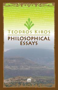 PHILOSOPHICAL ESSAYS, by Teodros Kiros