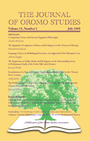 THE JOURNAL OF OROMO STUDIES, Volume 15, Number 2 July 2008, Editor: Ezekiel Gebissa, Kettering University