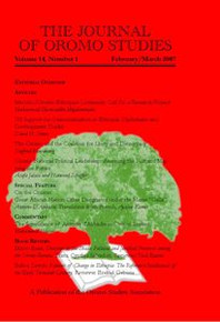 THE JOURNAL OF OROMO STUDIES: Volume 14, Number 1, February/March 2007, Editor: Ezekiel Gebissa, Kettering University