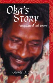 OBA'S STORY: Rastafari, Purification and Power, by George Colman