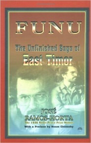 FUNU: The Unfinished Saga of East Timor by José-Ramos-Horta (HARDCOVER)
