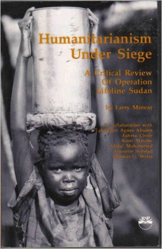 Humanitarianism Under Siege By Larry Minear Hardcover Africa