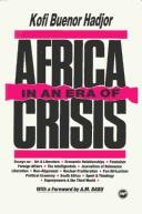 AFRICA IN AN ERA OF CRISIS, by Kofi Buenor Hadjor