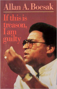 IF THIS IS TREASON, I AM GUILTY by Allan A. Boesak
