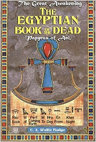 THE EGYPTIAN BOOK OF THE DEAD by E. A. Wallis Budge