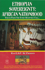 ETHIOPIAN SOVEREIGNTY: AFRICAN NATIONHOOD by Ras E.S.P. McPherson