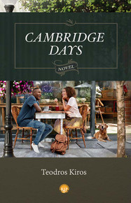 CAMBRIDGE DAYS: A Novel, by Teodros Kiros