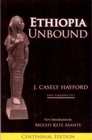 ETHIOPIA UNBOUND by J. Casely Hayford
