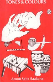 TONES & COLOURS by  Amon Saba Saakana