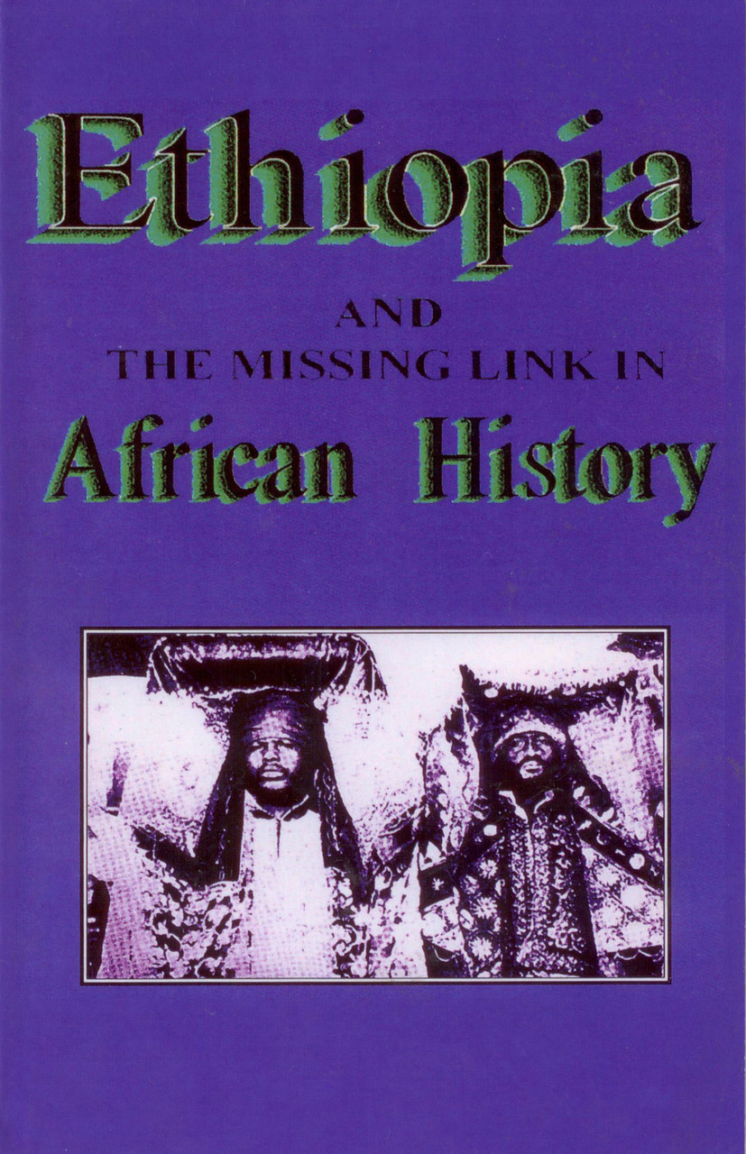 ETHIOPIA: and the missing link in African History by Rev  Sterling M  Means