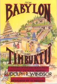 FROM BABYLON TO TIMBUKTU by Rudolph R. Windsor