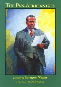 The Pan- Africanists, by Barrington Watson (Hardcover)