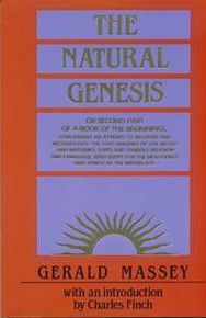 THE NATURAL GENESIS, by Gerald Massey