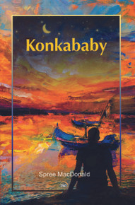 KONKABABY, by Spree MacDonald