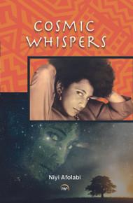Cosmic Whispers by  Niyi Afolabi
