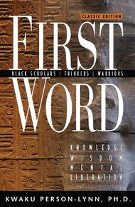 FIRST WORD by Kwaku Person-Lynn