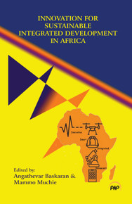 Innovation for Sustainable Integrated Development in Africa Edited by Angathevar Baskaran & Mammo Muchie