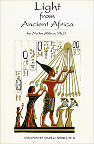 Light from Ancient Africa by Naim Akbar