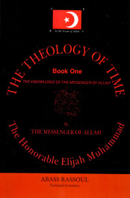The Theology of Time: Book One The Knowledge of The Messenger of Allah by Abass Rassoul