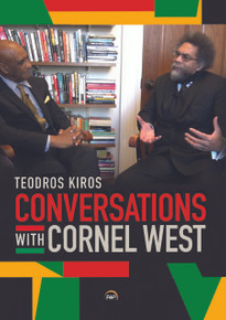 Conversations with Cornel West by Teodros Kiros (HB)