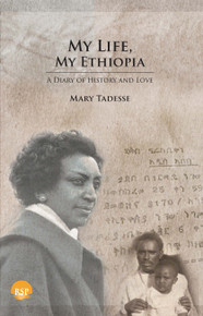 My Life, My Ethiopia by Mary Tadesse