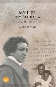 My Life, My Ethiopia by Mary Tadesse (HB)