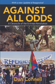 Against All Odds (with a new update & a reappraisal) by  Dan Connell