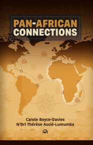 PanAfrican Connections edited by Carole Boyce-Davies & N 'Dri Therese Assie-Lumumba (HB)