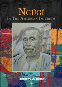 Ngugi In the American Imperium edited by Timothy J. Reiss (HB)