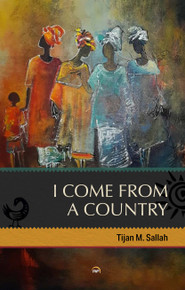 I Come from a  Country  by Tijan M. Sallah