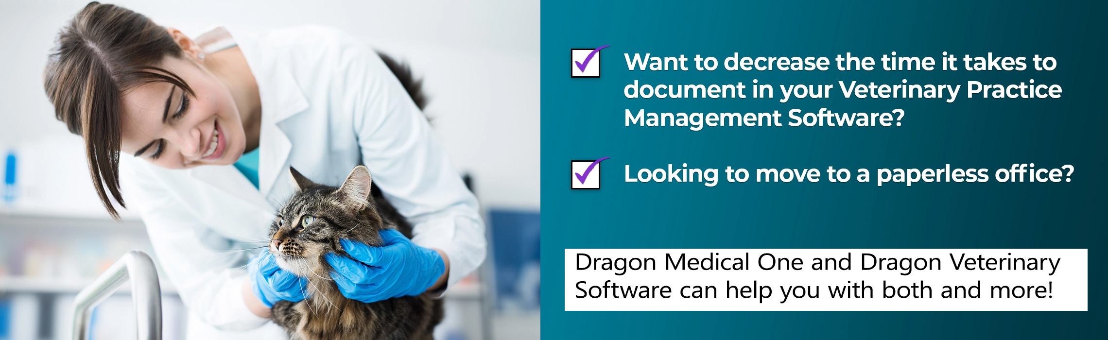 Dragon Medical Practice Edition 2 and Dragon Veterinary Software can help with both and more!