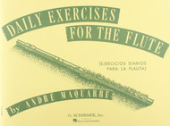 Daily Exercises for the Flute (Ejercicios Diarios para la Flauta) by André Maquarre