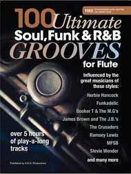 100 Ultimate Soul, Funk & R&B Grooves for Flute (with Downloadable Audio)
