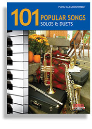 101 Popular Songs Solos & Duets Piano Accompaniment for Brass & Reeds