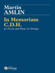 Martin Amlin - In Memoriam C.D.H. Single Sheet for Piccolo and Piano (or Strings)