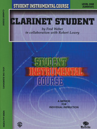 Student Instrumental Course: Clarinet Student, Level One (Elementary) by Fred Weber