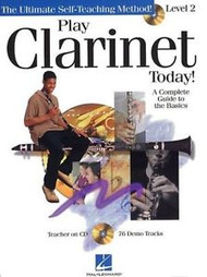 Play Clarinet Today! A Complete Guide to the Basics - Level 2 (Book/CD Set)