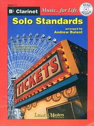 Music... for Life: Solo Standards for B♭ Clarinet, Grades 1-2 by Andrew Balent (Book/CD Set)