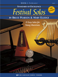 Standard of Excellence: Festival Solos, Book 2 for B♭ Bass Clarinet (Book/CD Set) by Bruce Pearson & Mary Elledge