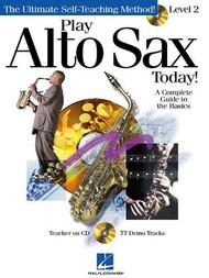 Play Alto Sax Today! Level 2 (Book/CD Set)